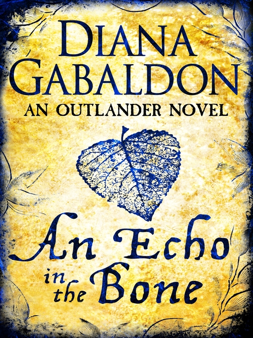 An Echo in the Bone (eBook): Outlander Series, Book 7
